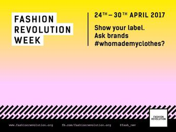 Fashion Revolution Week, torna la settimana di moda etica