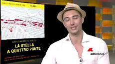 Carlo Alberto Biazzi scrive 'La stella a quattro punte', edito da Novecento