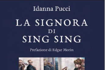 'La signora di Sing Sing' di Idanna Pucci, storia di tragiche migrazioni