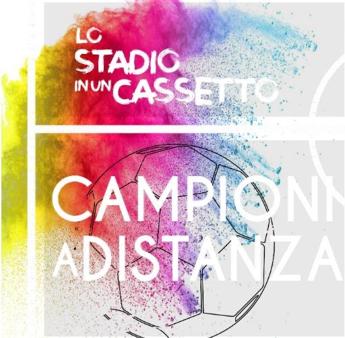 Da Pirlo a Florenzi, 21 campioni in campo contro il Covid con 'Lo Stadio in un Cassetto'