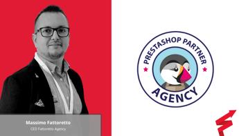 Fattoretto Agency: internazionalizzazione e nuova collaborazione con Prestashop