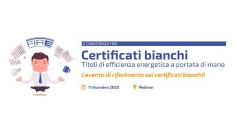 Certificati bianchi, l'11 dicembre la conferenza Fire